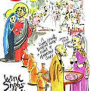 Wine Snobs In Cana - Mmwsc Art Print