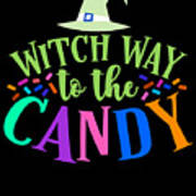 Witch Way To The Candy Halloween Funny Humor Colorful Art Print