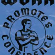 Work Promotes Confidence Blue Art Print