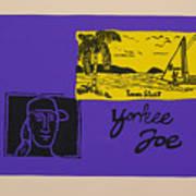 Yankee Joe Art Print