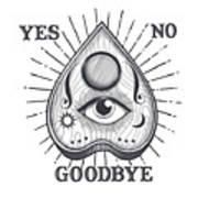 Yes No Goodbye Magic Ouija Vintage Planchette Design Art Print