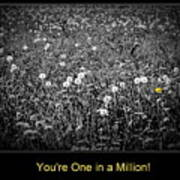 You Are One In A Million Art Print
