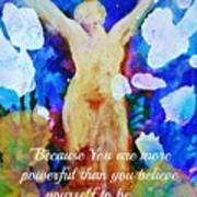 You Are Powerful Art Print