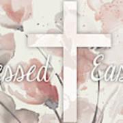 Blessed Easter Art Print