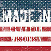 Made In Clayton, Wisconsin Art Print