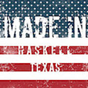 Made In Haskell, Texas Art Print