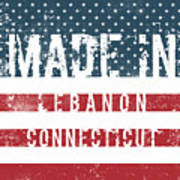 Made In Lebanon, Connecticut Art Print