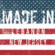 Made In Lebanon, New Jersey Art Print