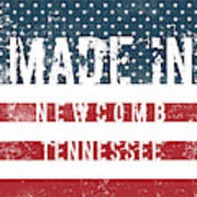 Made In Newcomb, Tennessee Art Print