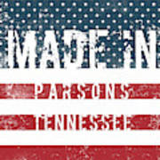 Made In Parsons, Tennessee Art Print