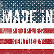 Made In Peoples, Kentucky Art Print