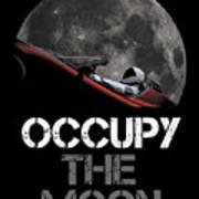 Occupy The Moon Art Print