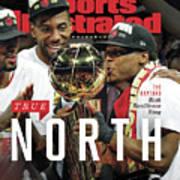 True North Toronto Raptors, 2019 Nba Champions Sports Illustrated Cover Art Print