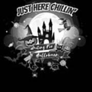 tshirt Just Here Chillin grayscale Art Print