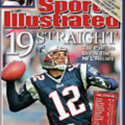 19 Straight The Patriots Break The Nfl Record Sports Illustrated Cover Art Print