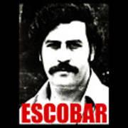 Escobar Art Print