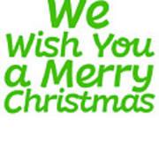 We Wish You A Merry Christmas Secret Santa Love Christmas Holiday Art Print