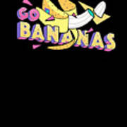 Go Bananas Good Old Times Born In The 90s Retro Rustic Art Print
