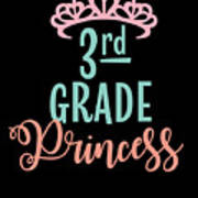3rd Grade Princess Adorable For Daughter Pink Tiara Princess Art Print