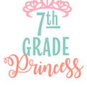 7th Grade Princess Adorable For Daughter Pink Tiara Princess Art Print