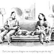 Agree To Disagree Art Print