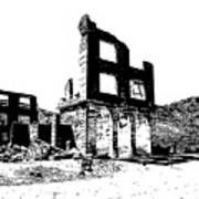 Bank Rhyolite Ghost Ghost Nevada Art Print