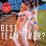 Best. Team. Ever The Dodgers Have Their Eyes On History Sports Illustrated Cover Art Print