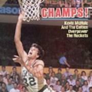 Boston Celtics Kevin Mchale, 1986 Nba Finals Sports Illustrated Cover Art Print