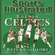 Boston Celtics, Return To Glory 2008 Nba Champions Sports Illustrated Cover Art Print