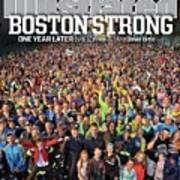 Boston Strong One Year Later Sports Illustrated Cover Art Print