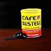 Cafe Bustelo Art Print