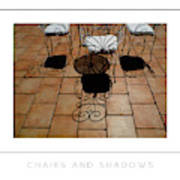 Chairs And Shadows Poster Art Print