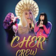 Cher Crew X3 Art Print