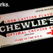 Chewlie's Gum Clerks Art Print