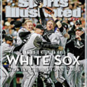Chicago White Sox, 2005 World Series Champions Sports Illustrated Cover Art Print