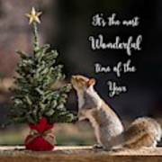 Christmas Squirrel Most Wonderful Time Of The Year Square Art Print