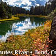 Deschutes River, Bend, Oregon Art Print