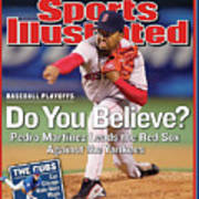 Do You Believe Pedro Martinez Leads The Red Sox Against The Sports Illustrated Cover Art Print