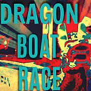 Dragon Boat Race Art Print