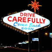 Drive Carefully, Come Back Soon Sign Art Print