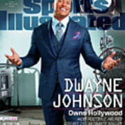 Dwayne Johnson Owns Hollywood And The Year In Sports Media Sports Illustrated Cover Art Print
