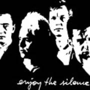 Enjoy The Silence Art Print