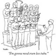 Even Less Tuba Art Print