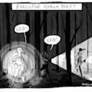 Executive Search Party Art Print