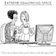 Extreme Coworking Space Art Print