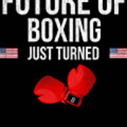 Future Of Boxing Just Turned 8 Art Print