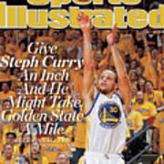 Give Steph Curry An Inch And He Might Take Golden State A Sports Illustrated Cover Art Print