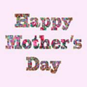 Happy Mother's Day 1003 Art Print