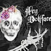 Hello Dollface Art Print