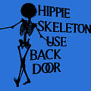 Hippie Skeletons Use Back Door Png Art Print